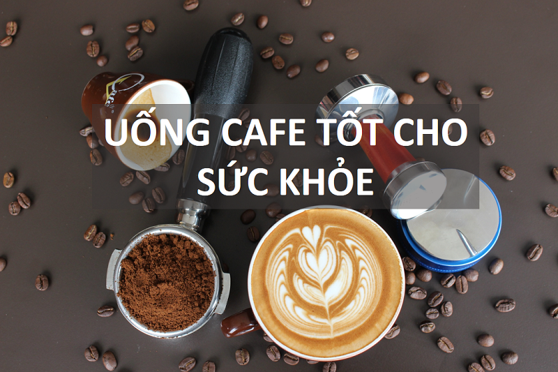 cafe-tot-cho-suc-khoe